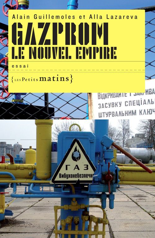 Gazprom, le nouvel empire