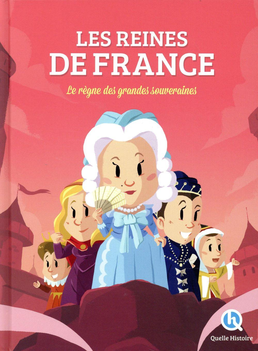 Les reines de France