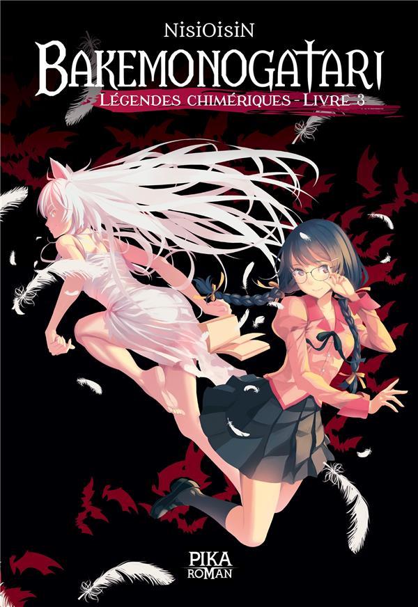 Bakemonogatari - légendes chimériques T.3