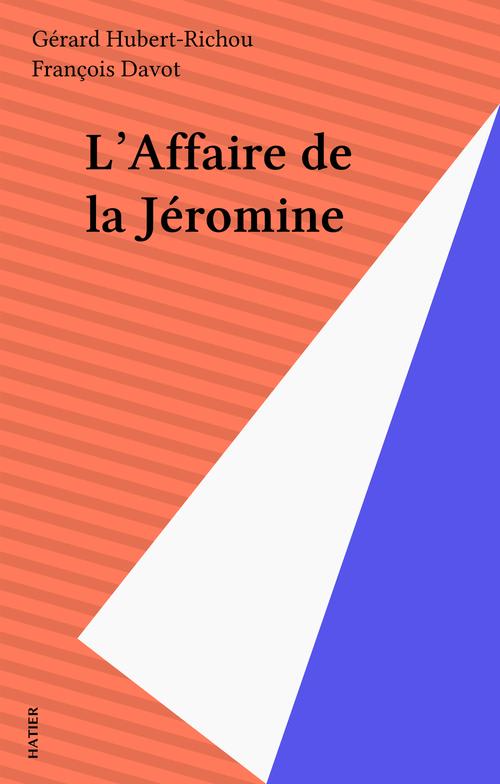 L'Affaire de la Jéromine