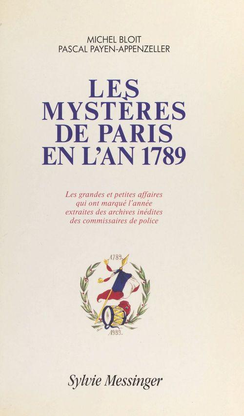 Les mystères de Paris en l'an 1789