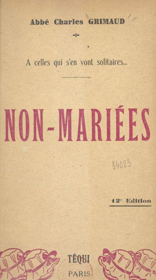 Non-mariées  - Charles Grimaud