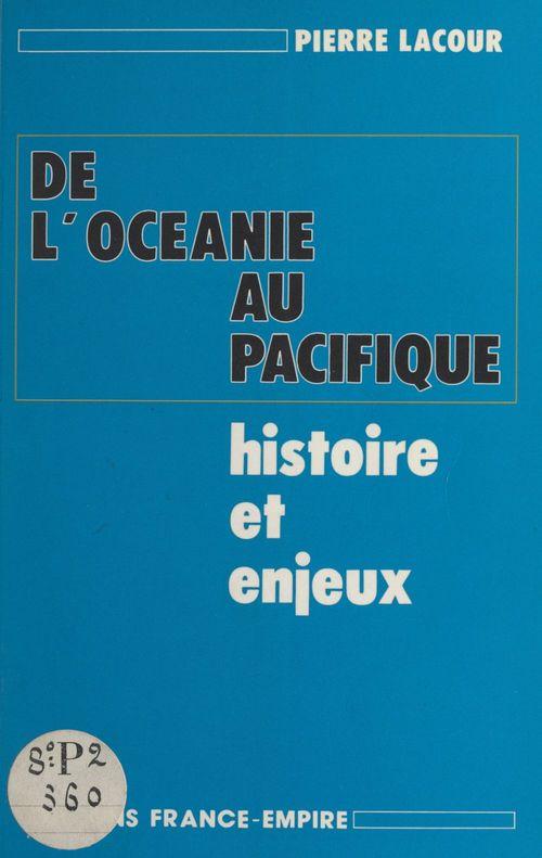 De l'Océanie au Pacifique  - Pierre Lacour