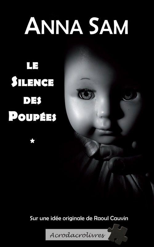 Le silence des poupées