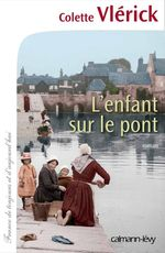Vente Livre Numérique : L'Enfant sur le pont  - Colette Vlerick