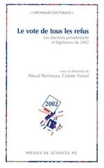 Le vote de tous les refus  - Pascal PERRINEAU - Colette Ysmal