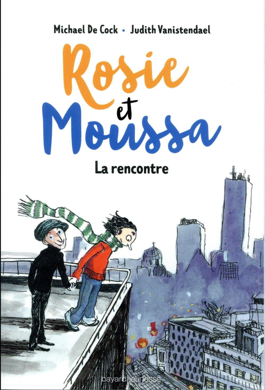 Rosie et Moussa t.1 ; la rencontre