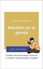 Vente EBooks : Guía de lectura Rebelión en la granja (análisis literario de referencia y resumen completo)  - George Orwell