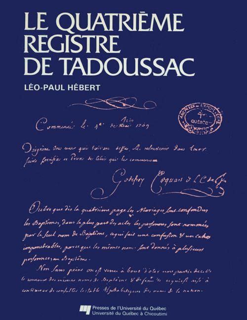 Le quatrième registre de Tadoussac