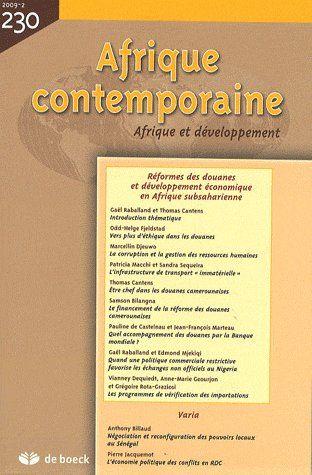 Afrique Contemporaine 2009/2 - No 230 Reformes Des Douanes Et Developpement Econ. En Afrique Subsaha