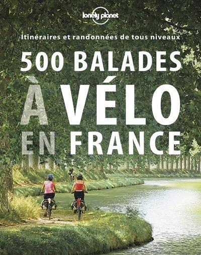 500 balades à velo en France (édition 2017)