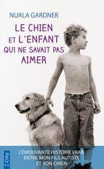 Le chien et l'enfant qui ne savait pas aimer