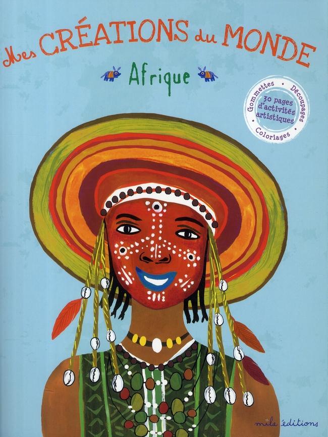 Mes Creations Du Monde ; Afrique