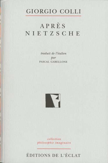 Après Nietzsche