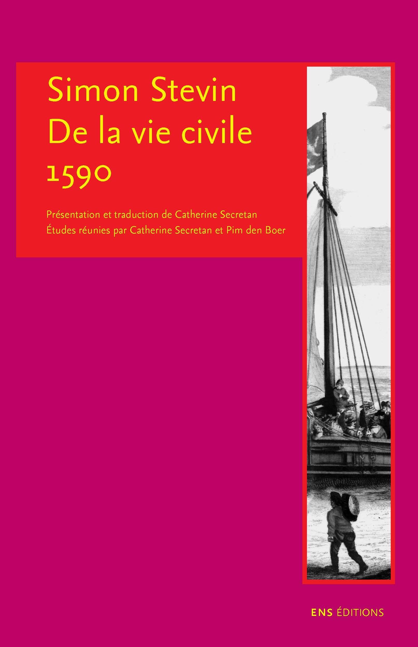 Simon stevin.  de la vie civile. 1590