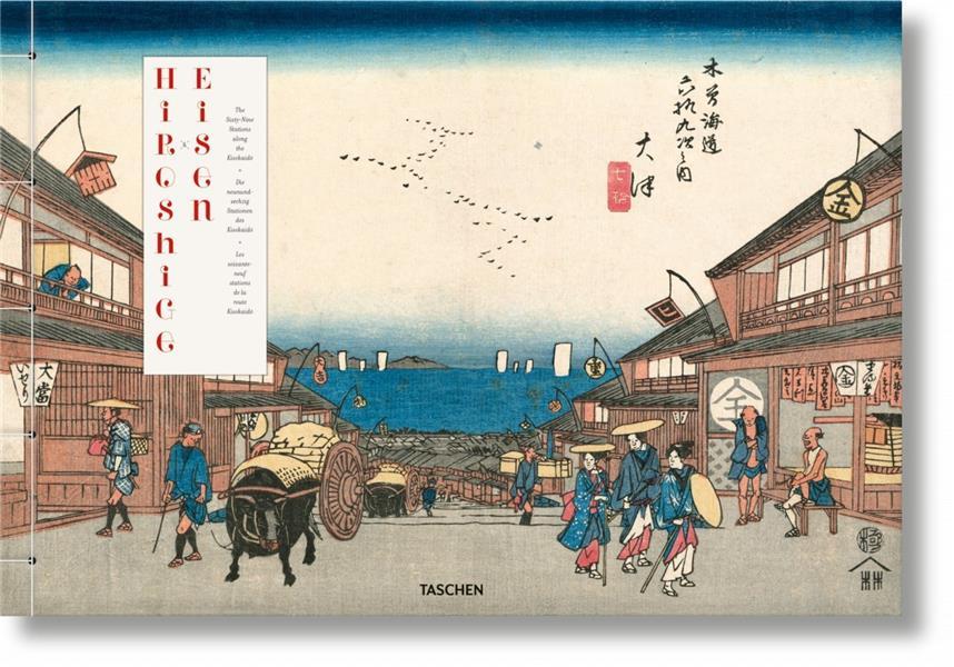 Hiroshige & Eisen ; les soixante-neuf stations de la route Kisokaido