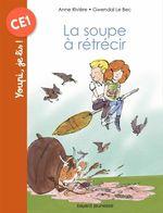 Vente Livre Numérique : La soupe à rétrécir  - Anne Rivière