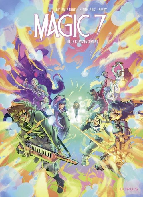 Magic 7 T.10 ; le commencement