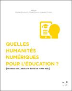 Vente EBooks : Quelles Humanités numériques pour l'éducation ?  - Laurent Tessier - Michaël Bourgatte - Mikaël Ferloni