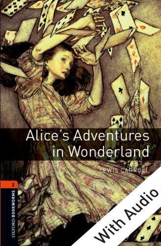 Alice's Adventures in Wonderland - With Audio