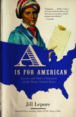 Vente Livre Numérique : A Is for American  - Jill Lepore
