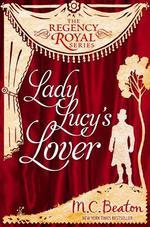 Vente Livre Numérique : Lady Lucy's Lover  - Beaton M C
