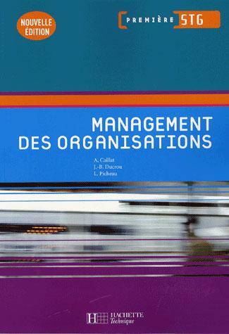 Management Des Organisations 1re Stg - Livre Eleve, Ed.2007