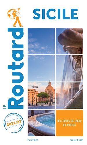 guide du Routard ; Sicile (édition 2021/2022)