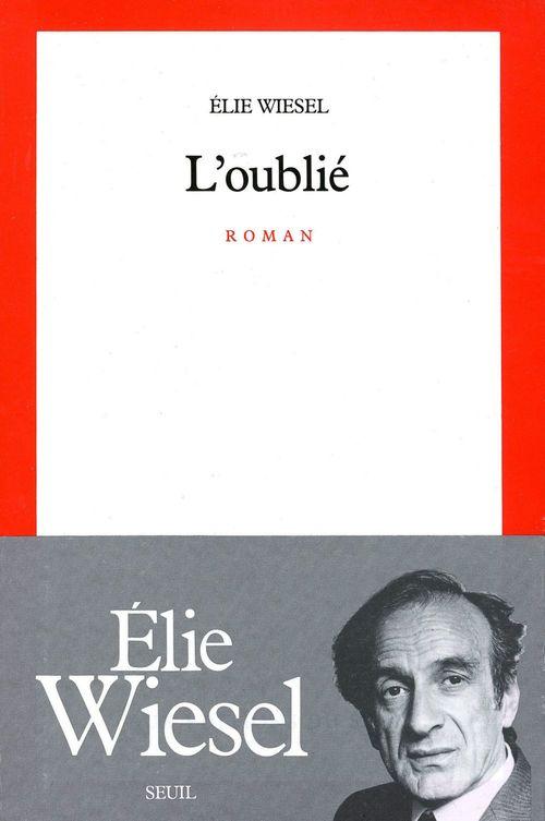 Vente EBooks : L'Oublié  - Élie Wiesel