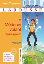 Couverture de Le médecin volant ; l'amour médecin ; le sicilien ou l'amour peintre