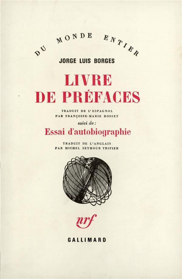 Livre de préfaces ; essai d'autobiographie