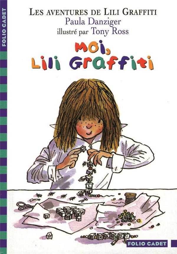 Les aventures de Lili Graffiti T.8 ; moi, Lili Graffiti