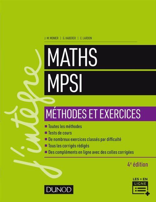 Maths méthodes et exercices MPSI (4e édition)