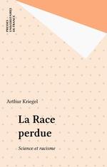 Vente Livre Numérique : La Race perdue  - Arthur Kriegel