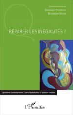 Vente Livre Numérique : Réparer les inégalités  - Bernard Castelli - Monique Selim