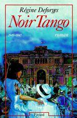 Vente Livre Numérique : Noir Tango  - Régine Deforges