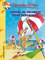Vente Livre Numérique : Drôles de vacances pour Géronimo !  - Geronimo Stilton