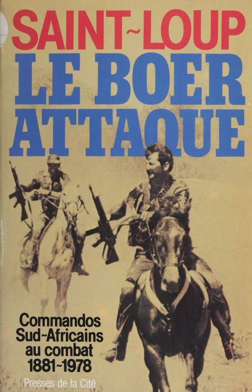 Le Boer attaque  - Saint-Loup