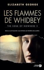 Vente Livre Numérique : Les Flammes de Whidbey - The Edge of Nowhere 3  - Elizabeth George