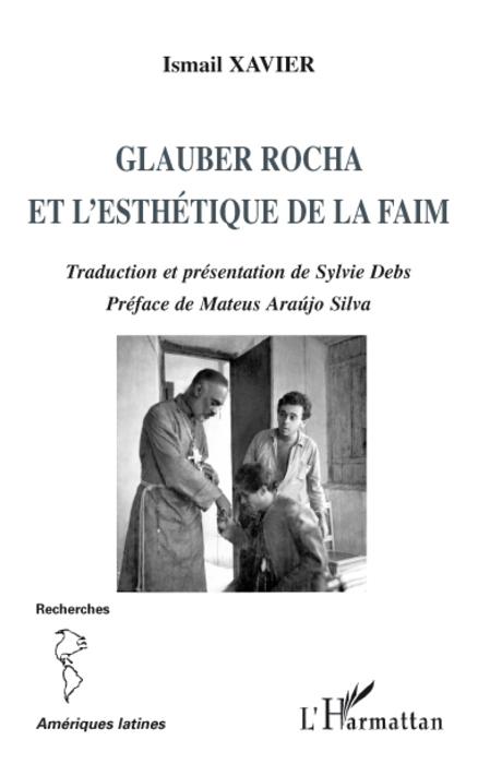 Glauber Rocha et l'esthétique de la faim