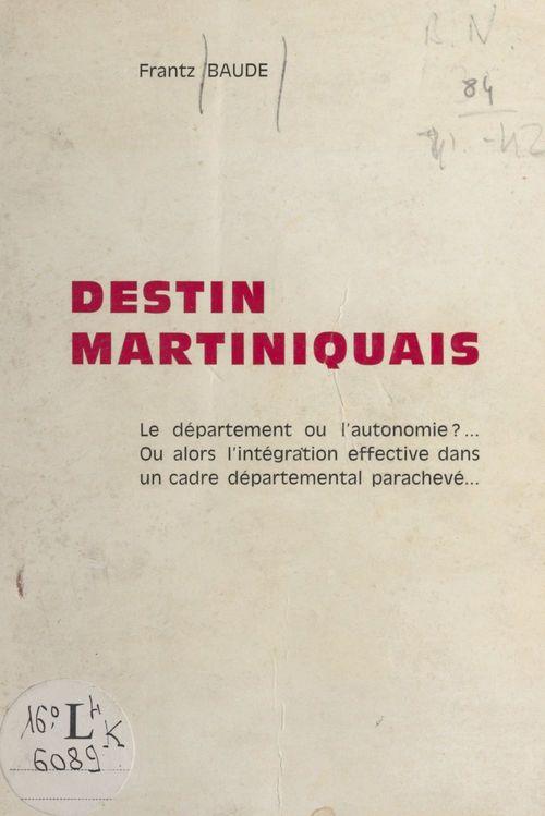 Destin martiniquais
