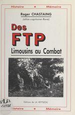 Des FTP limousins au combat