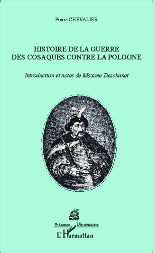Histoire de la guerre des cosaques contre la Pologne