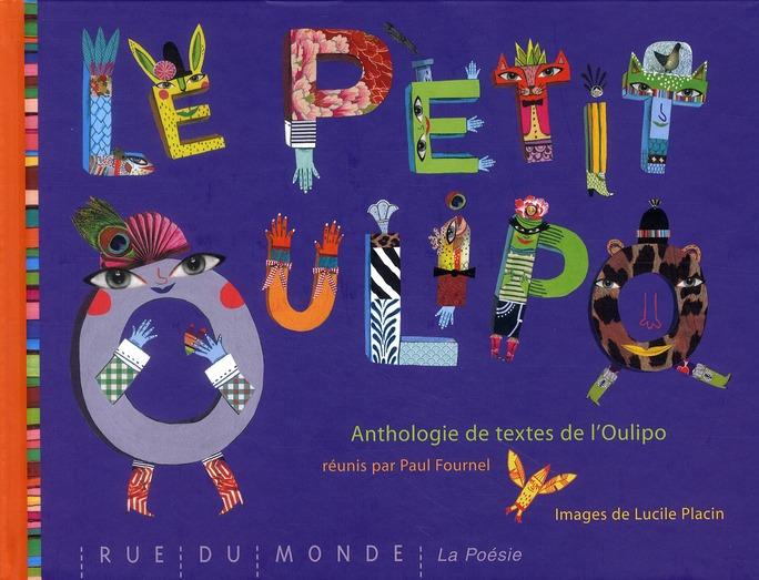 Le petit Oulipo ; anthologie de textes et techniques de l'Oulipo