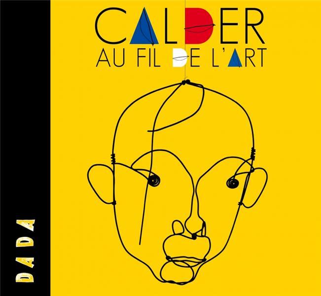 Calder ; au fil de l'art