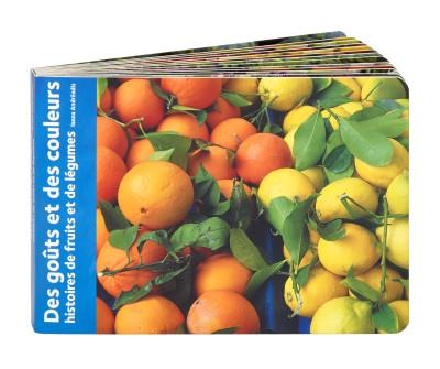 Des goûts et des couleurs : histoires de fruits et légumes