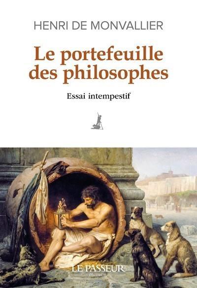 le portefeuille des philosophes : essai intempestif