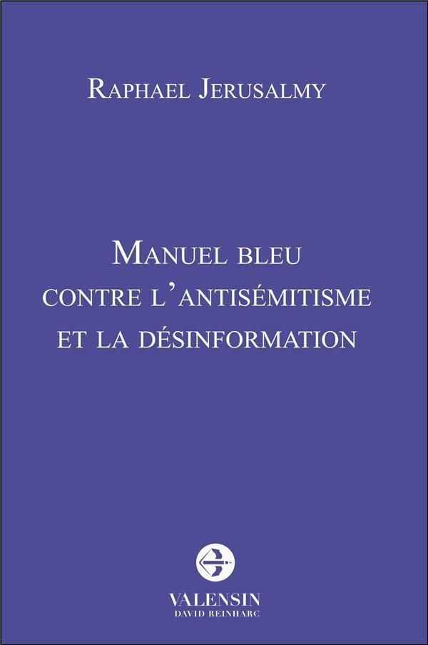 Manuel bleu contre l'antisémitisme et la désinformation