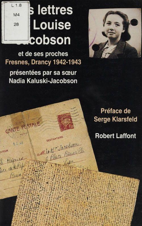Lettres de louise jacobson et de ses proches : fresnes, drancy 1942-1943