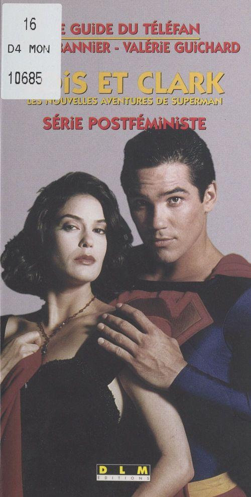 Lois et clark les nouvelles aventures de superman